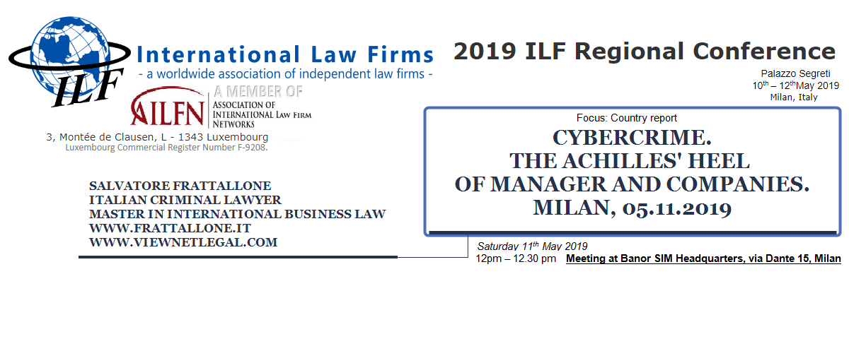 International Trade - Milano, 11.05.2019: 'Cybercrime. The Achilles' heel of manager and companies'.