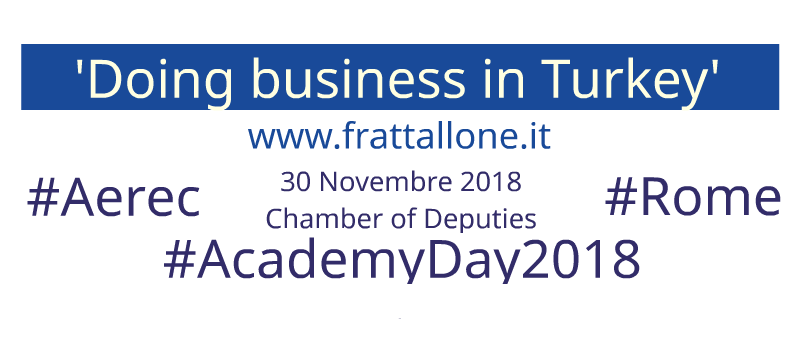 International Trade, Roma 30.11.2018: 'Doing business in Turkey